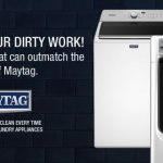 Maytag Hand over your dirty work